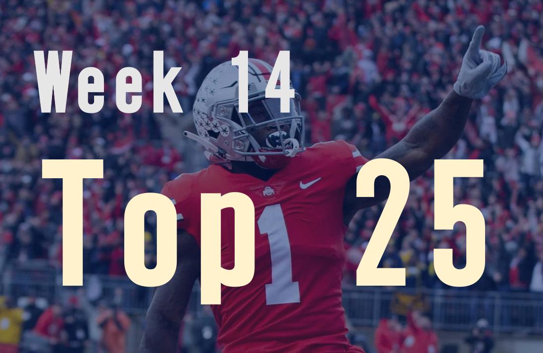 Week 14 Top 25